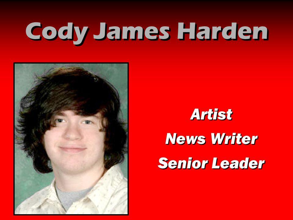 Cody James Harden Artist News Writer Senior Leader