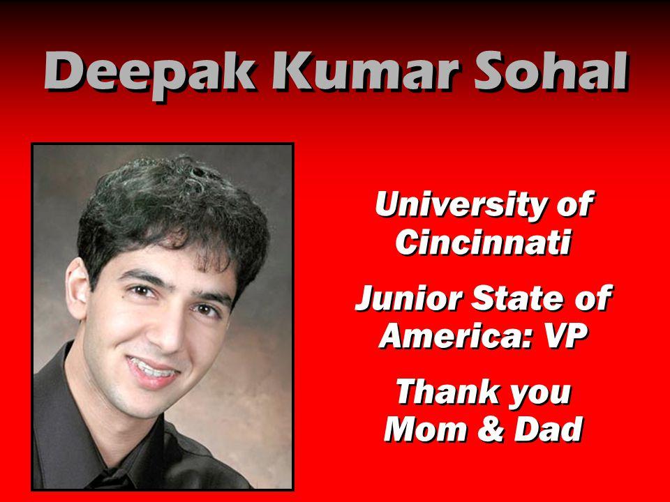 Deepak Kumar Sohal University of Cincinnati