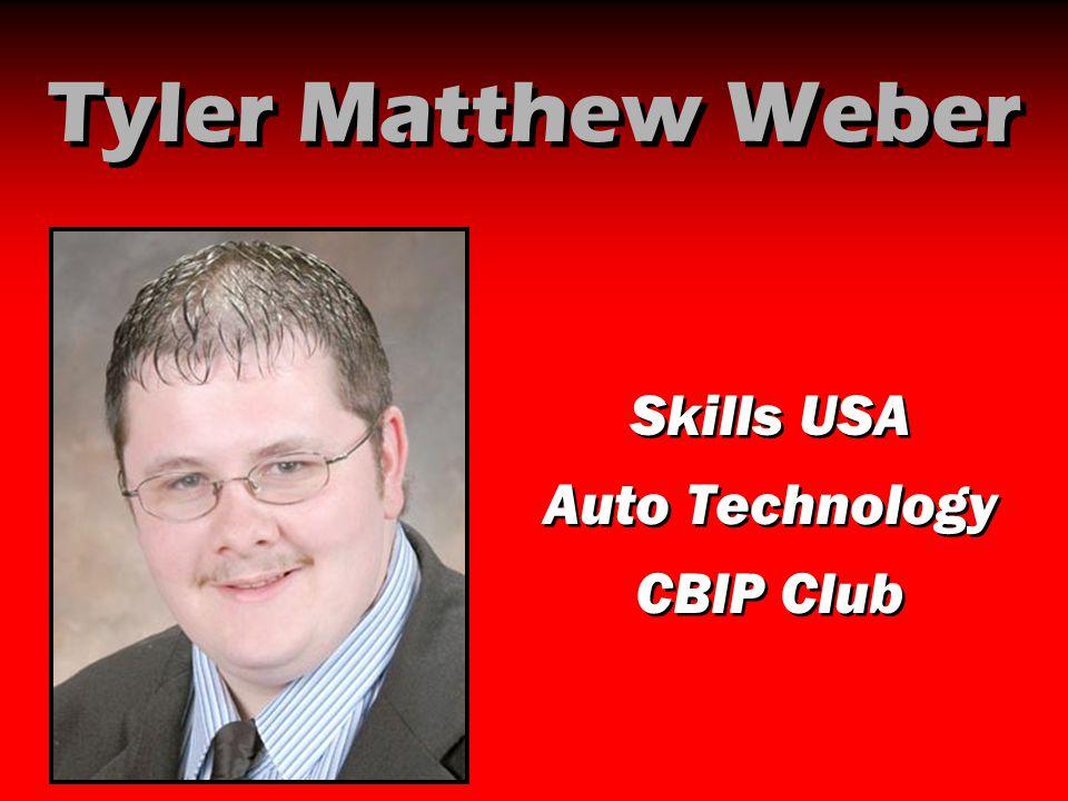 Tyler Matthew Weber Skills USA Auto Technology CBIP Club