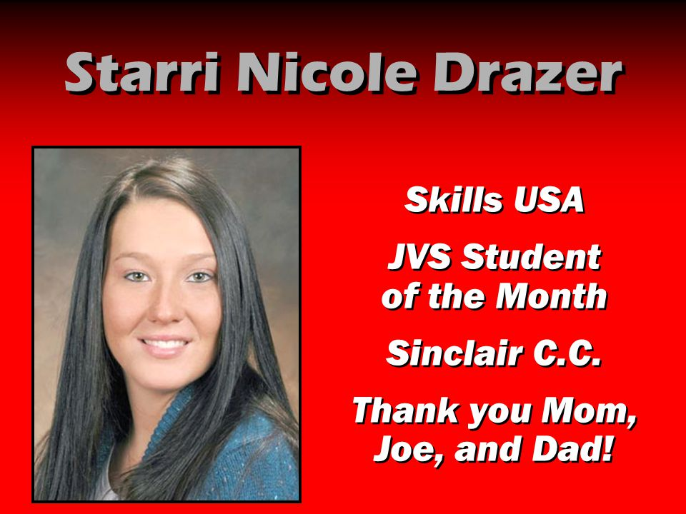 Starri Nicole Drazer Skills USA JVS Student of the Month Sinclair C.C.