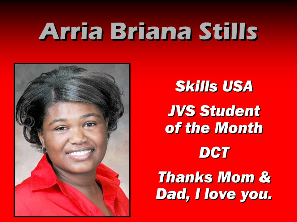 Arria Briana Stills Skills USA JVS Student of the Month DCT