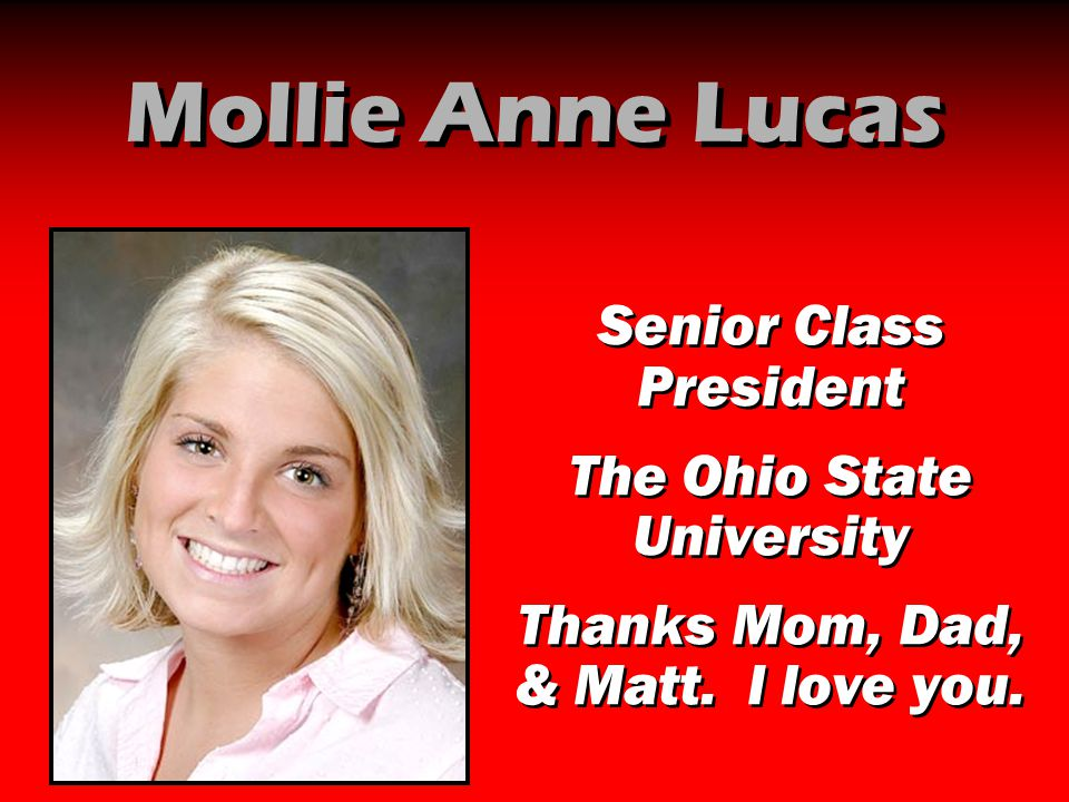 Mollie Anne Lucas Senior Class President The Ohio State University