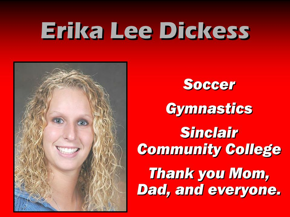 Erika Lee Dickess Soccer Gymnastics Sinclair Community College