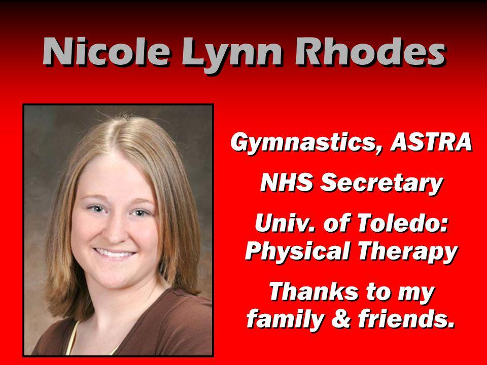 Nicole Lynn Rhodes Gymnastics, ASTRA NHS Secretary