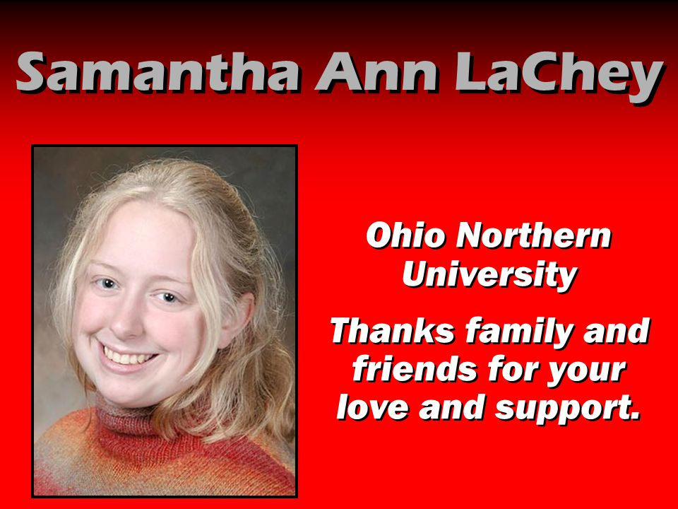 Samantha Ann LaChey Ohio Northern University