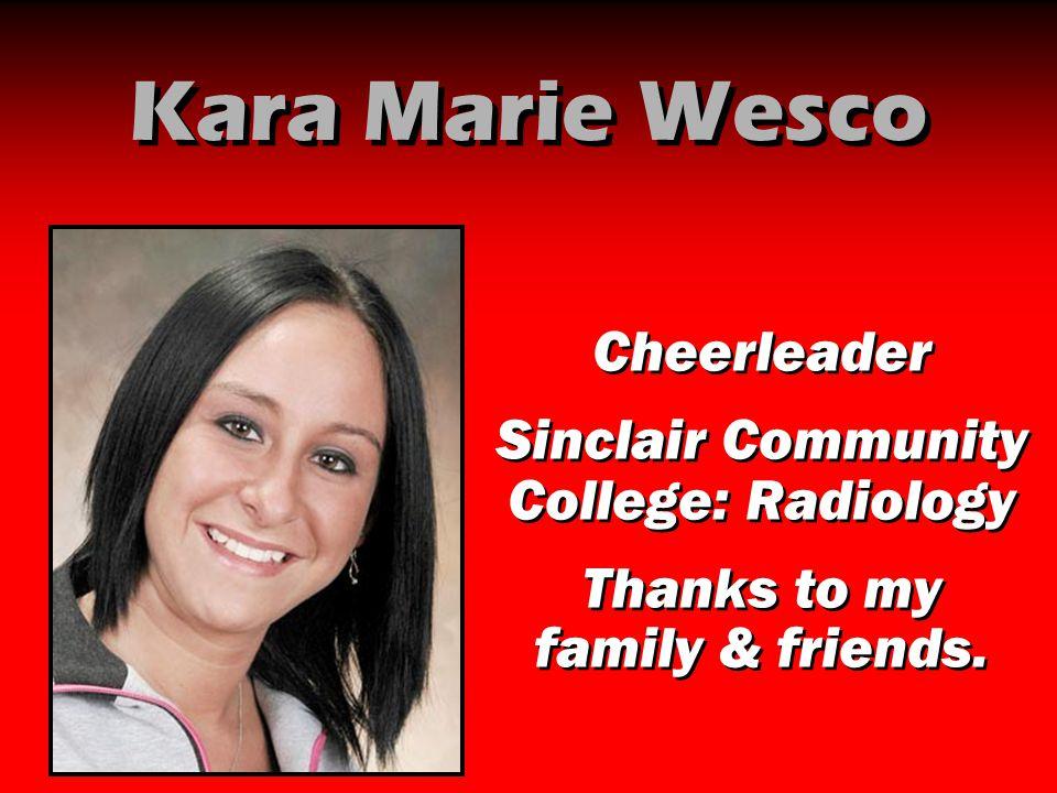 Kara Marie Wesco Cheerleader Sinclair Community College: Radiology