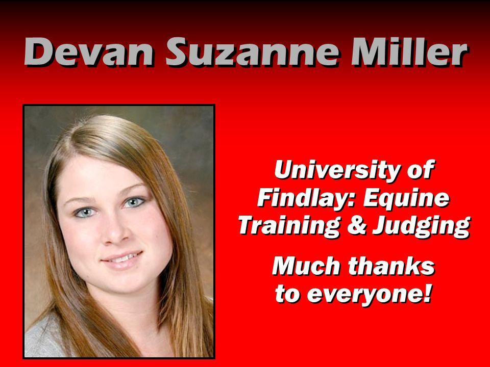 Devan Suzanne Miller University of Findlay: Equine Training & Judging