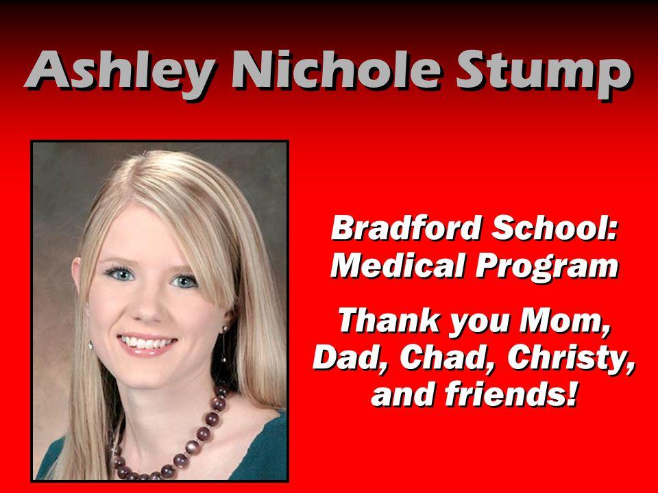 Ashley Nichole Stump Bradford School: Medical Program