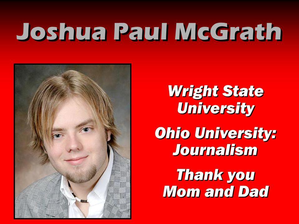 Joshua Paul McGrath Wright State University