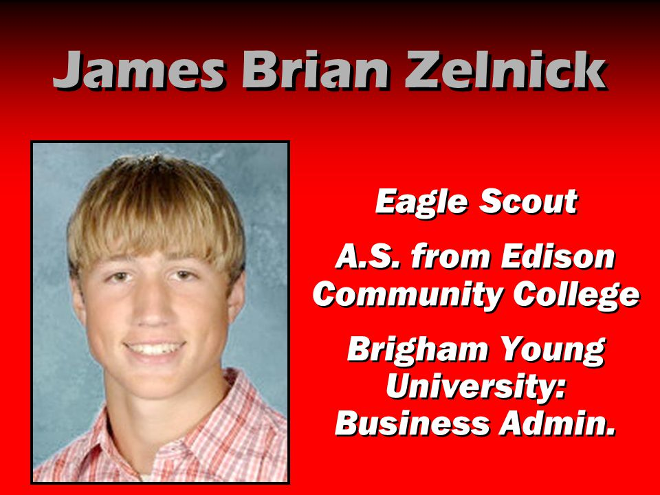 James Brian Zelnick Eagle Scout A.S. from Edison Community College