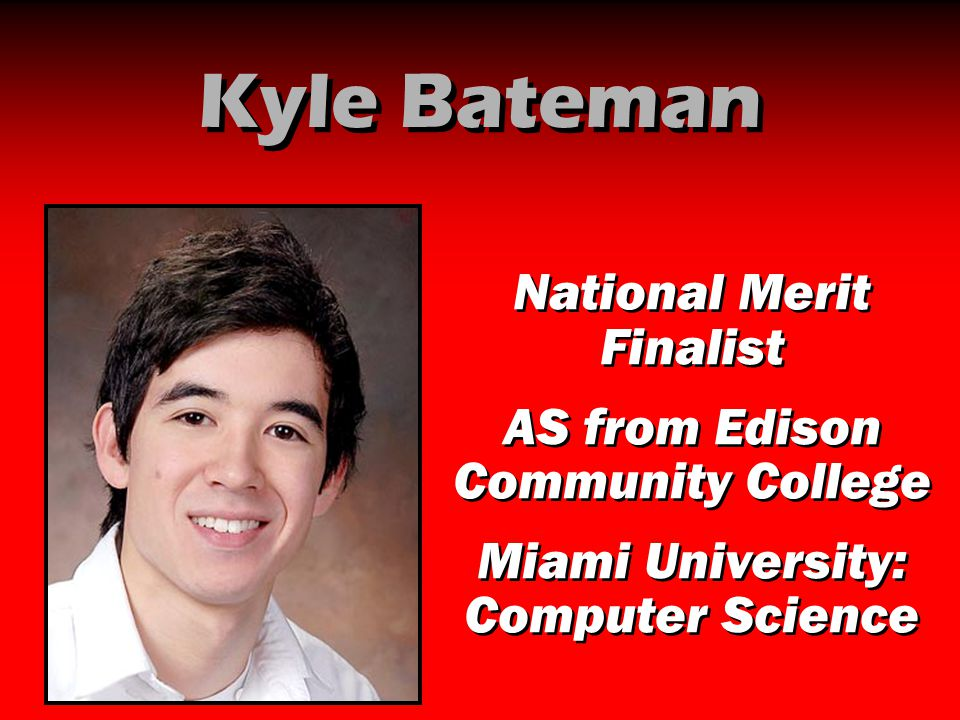 Kyle Bateman National Merit Finalist AS from Edison Community College