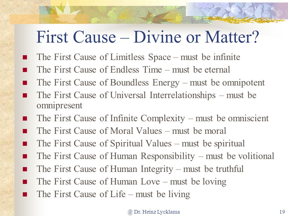 First Cause – Divine or Matter