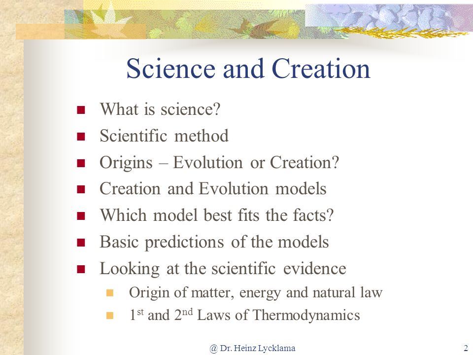 Science and Creation What is science Scientific method