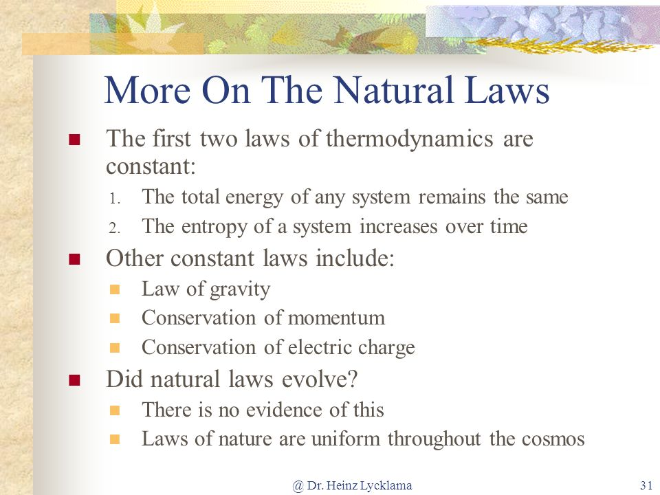 More On The Natural Laws