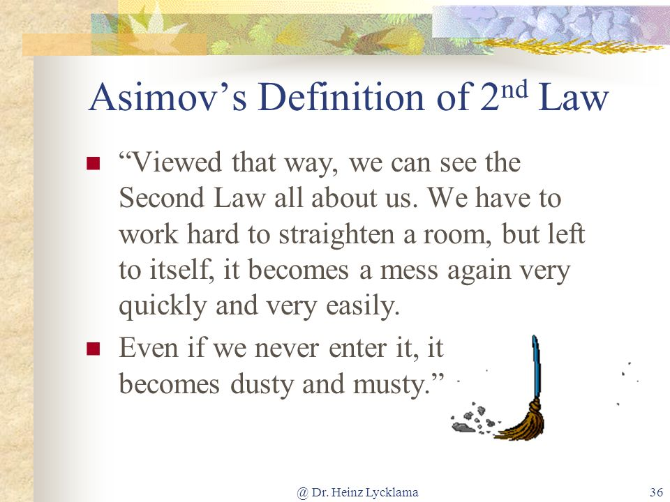 Asimov's Definition of 2nd Law