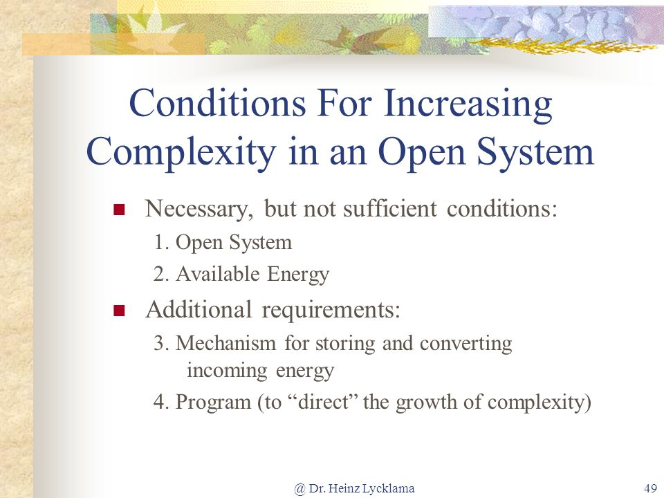 Conditions For Increasing Complexity in an Open System
