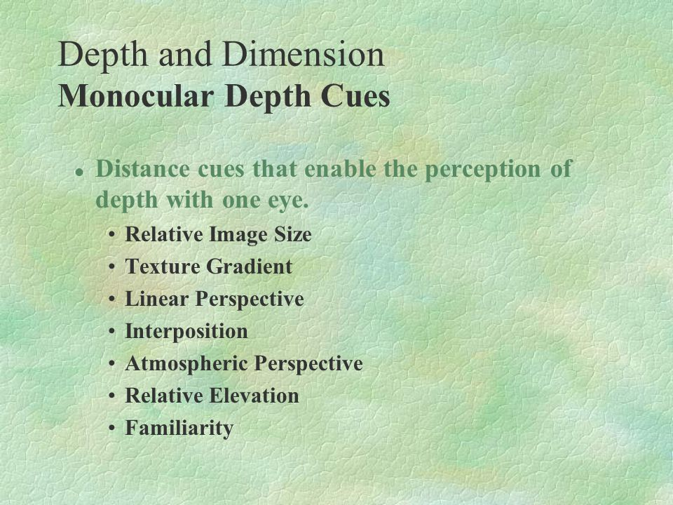 Depth and Dimension Monocular Depth Cues