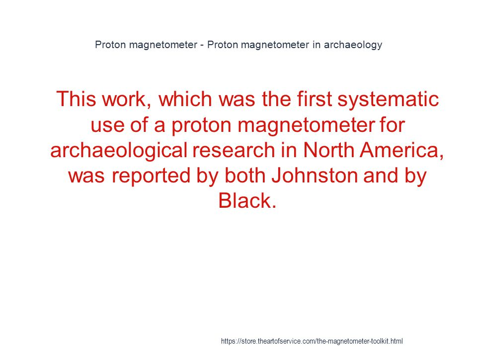 Proton magnetometer - Proton magnetometer in archaeology