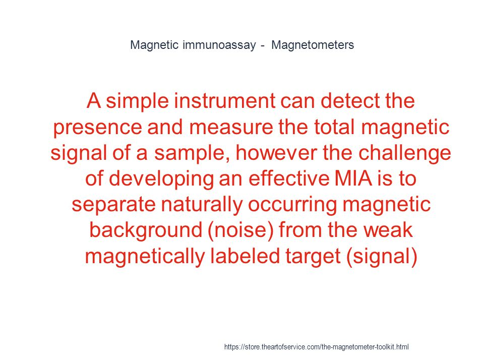 Magnetic immunoassay - Magnetometers