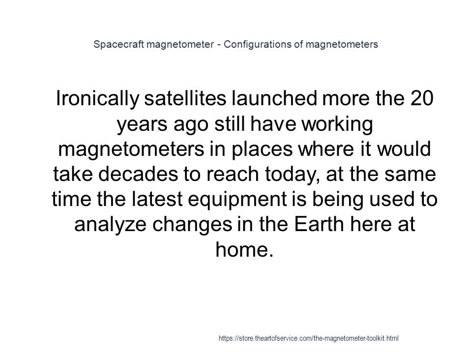 Spacecraft magnetometer - Configurations of magnetometers