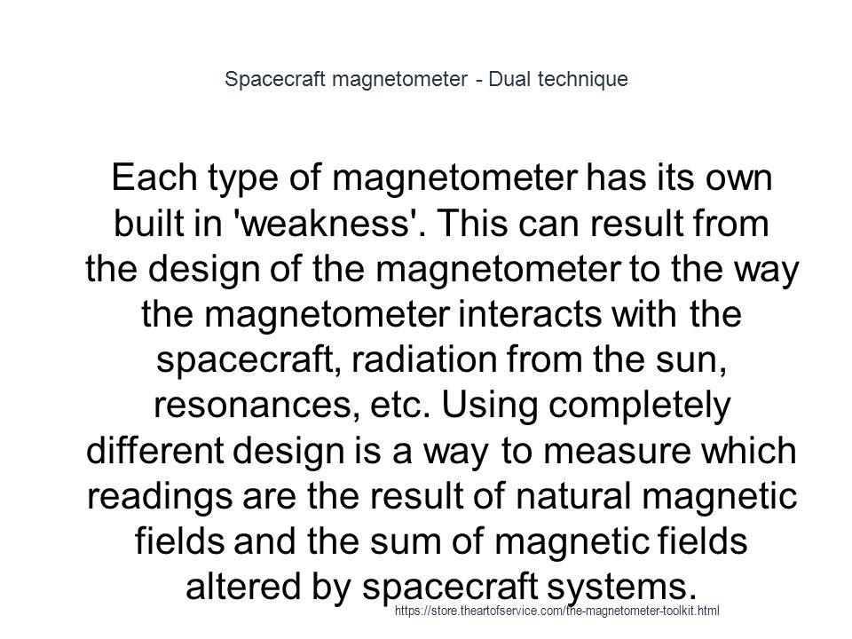 Spacecraft magnetometer - Dual technique