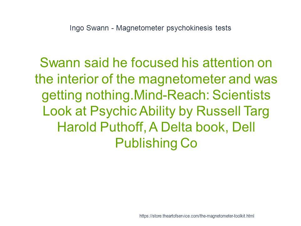 Ingo Swann - Magnetometer psychokinesis tests