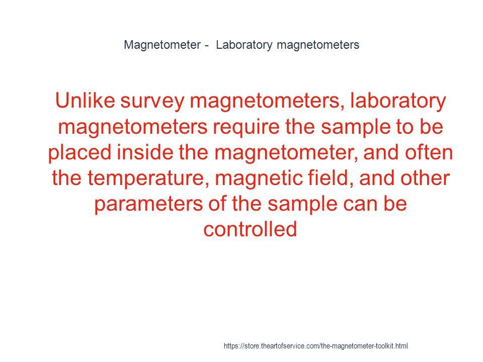 Magnetometer - Laboratory magnetometers