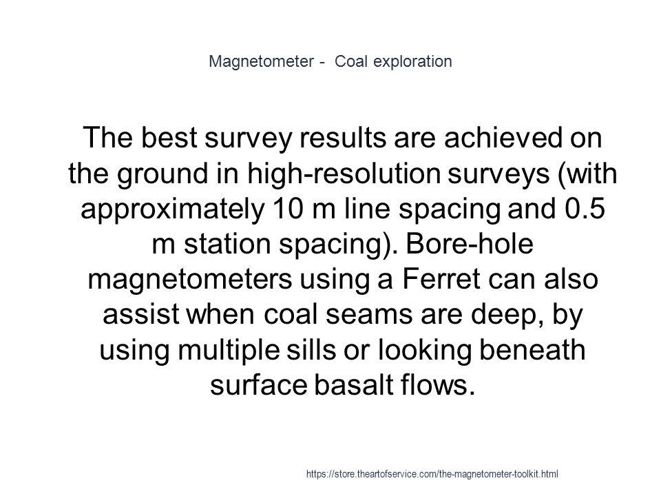 Magnetometer - Coal exploration