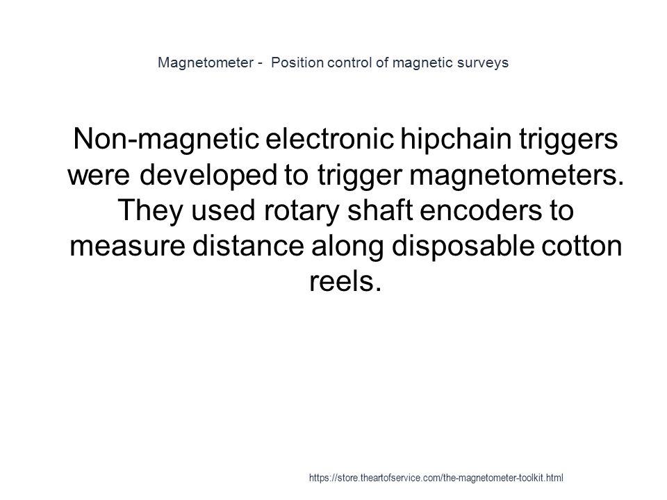 Magnetometer - Position control of magnetic surveys