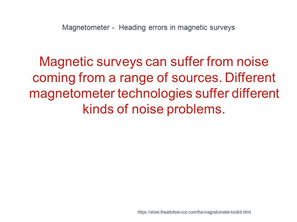 Magnetometer - Heading errors in magnetic surveys