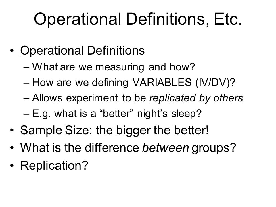 Operational Definitions, Etc.