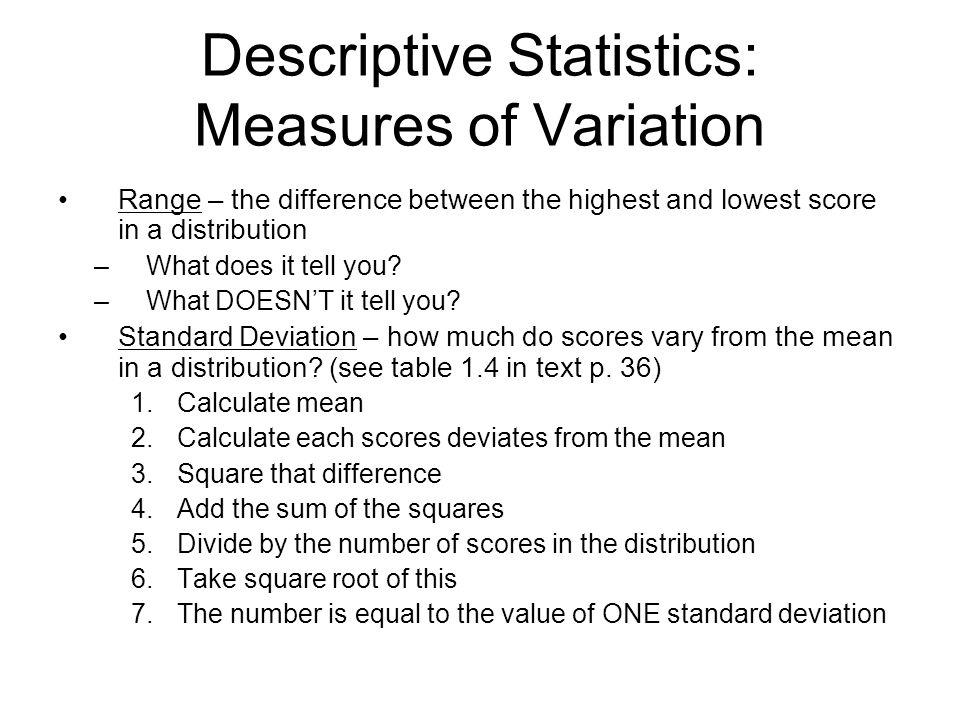 Descriptive Statistics: Measures of Variation