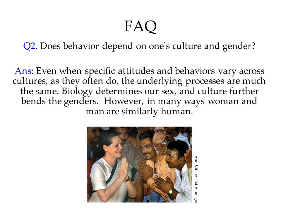 Q2. Does behavior depend on one's culture and gender