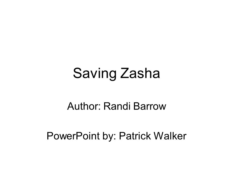Author: Randi Barrow PowerPoint by: Patrick Walker