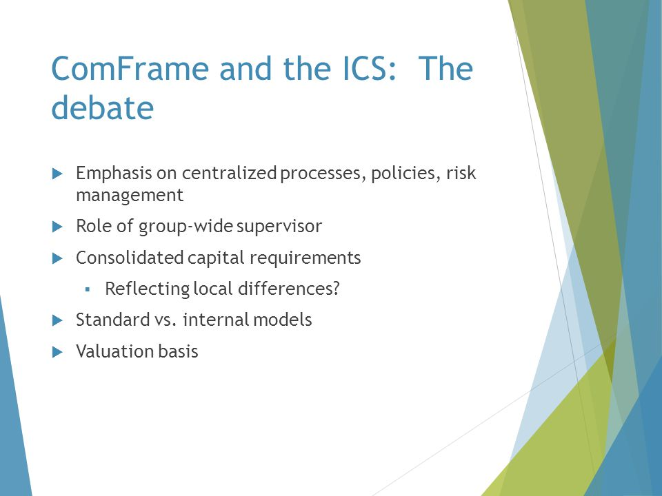 ComFrame and the ICS: The debate