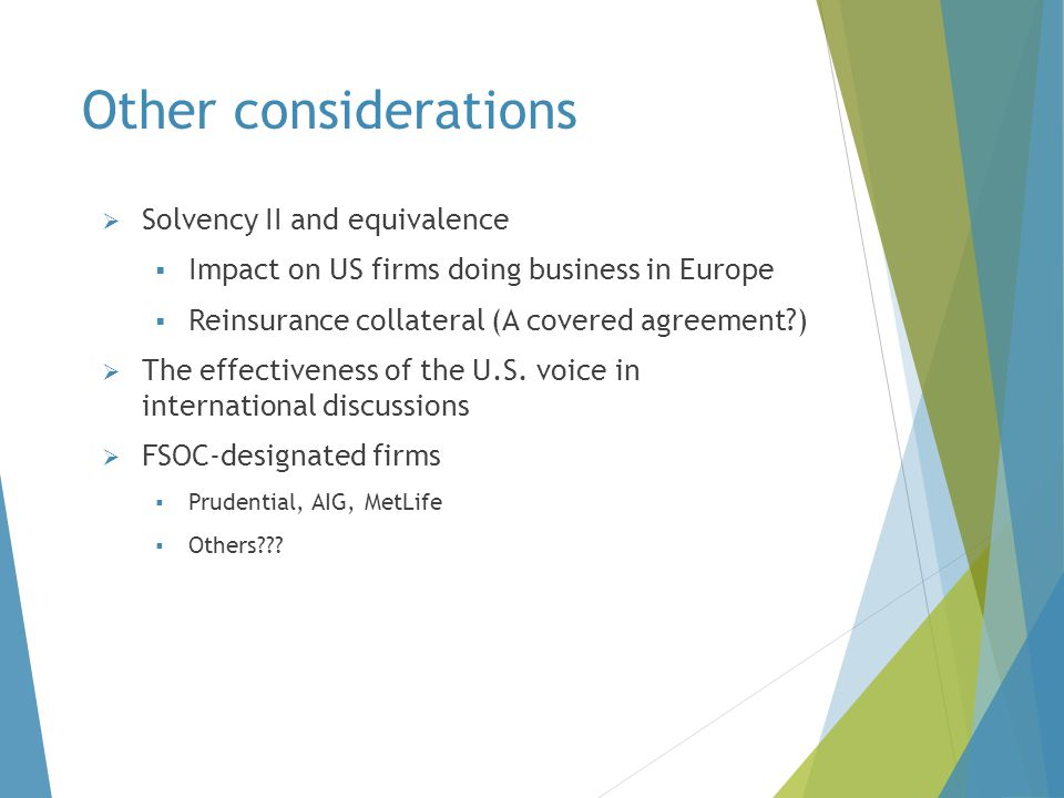 Other considerations Solvency II and equivalence