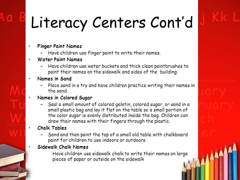 Literacy Centers Cont'd