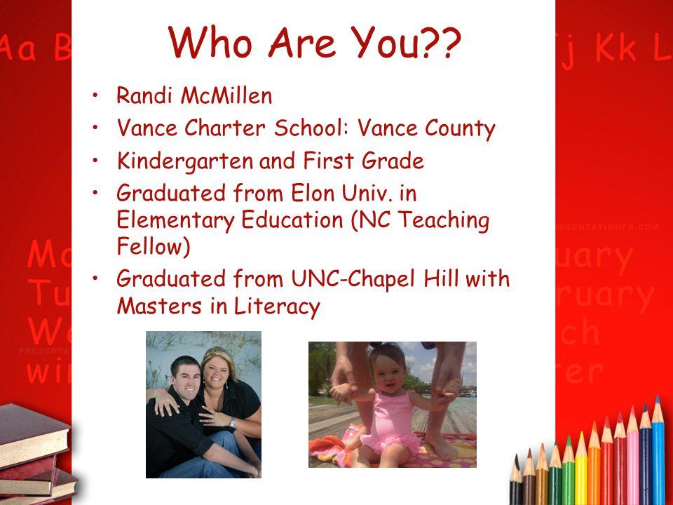 Who Are You Randi McMillen Vance Charter School: Vance County