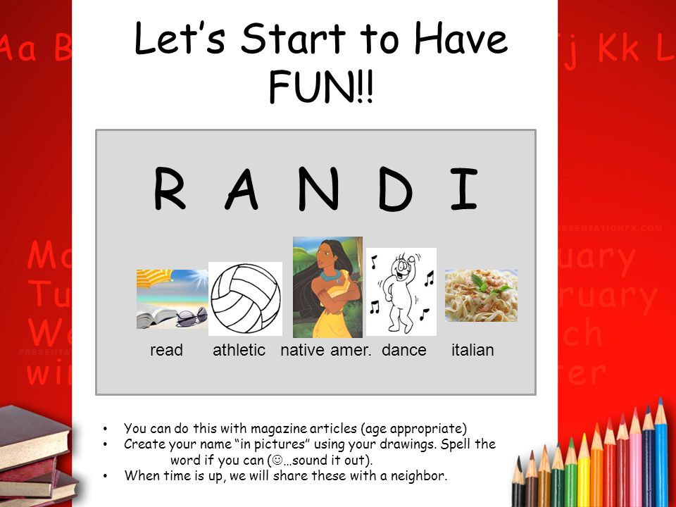R A N D I Let's Start to Have FUN!!