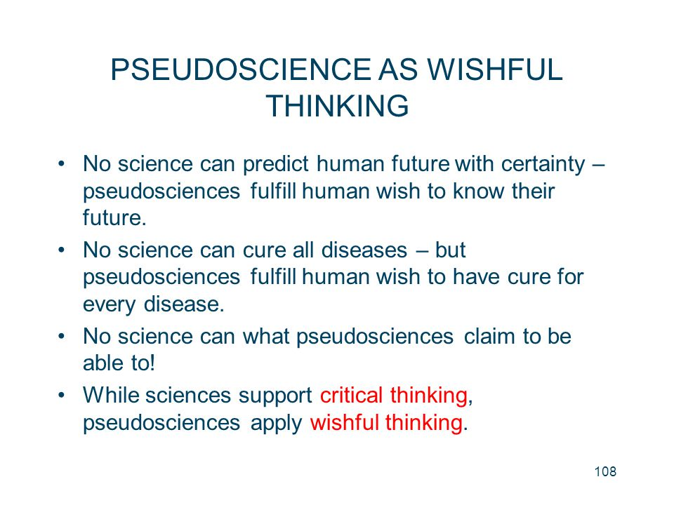 PSEUDOSCIENCE AS WISHFUL THINKING