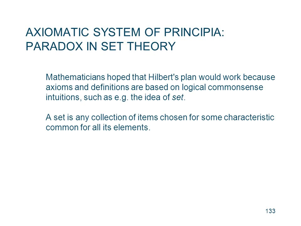 AXIOMATIC SYSTEM OF PRINCIPIA: PARADOX IN SET THEORY