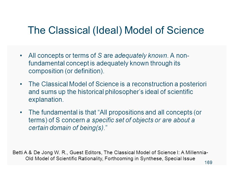 The Classical (Ideal) Model of Science