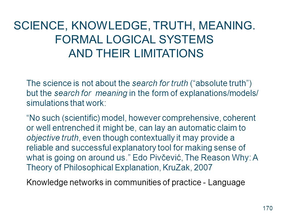 SCIENCE, KNOWLEDGE, TRUTH, MEANING