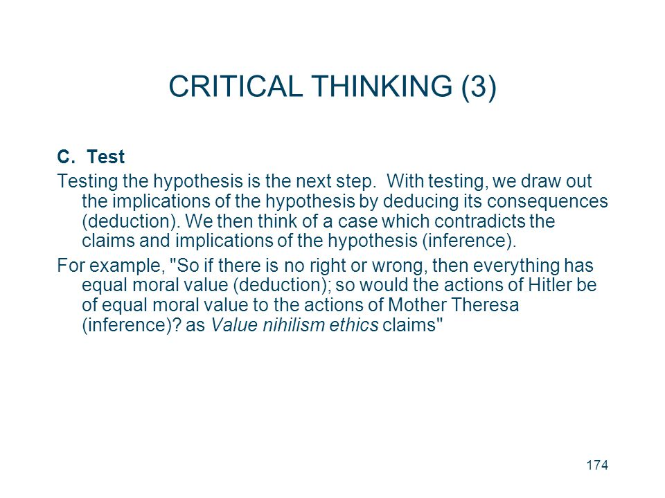 CRITICAL THINKING (3) C. Test