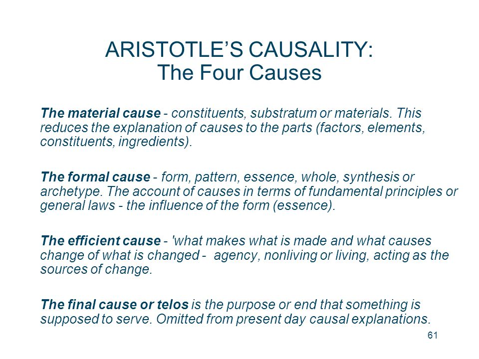 ARISTOTLE'S CAUSALITY: The Four Causes