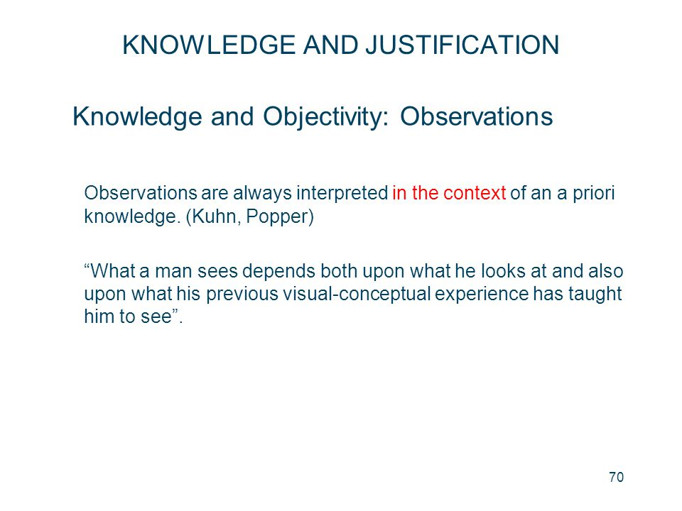 Knowledge and Objectivity: Observations