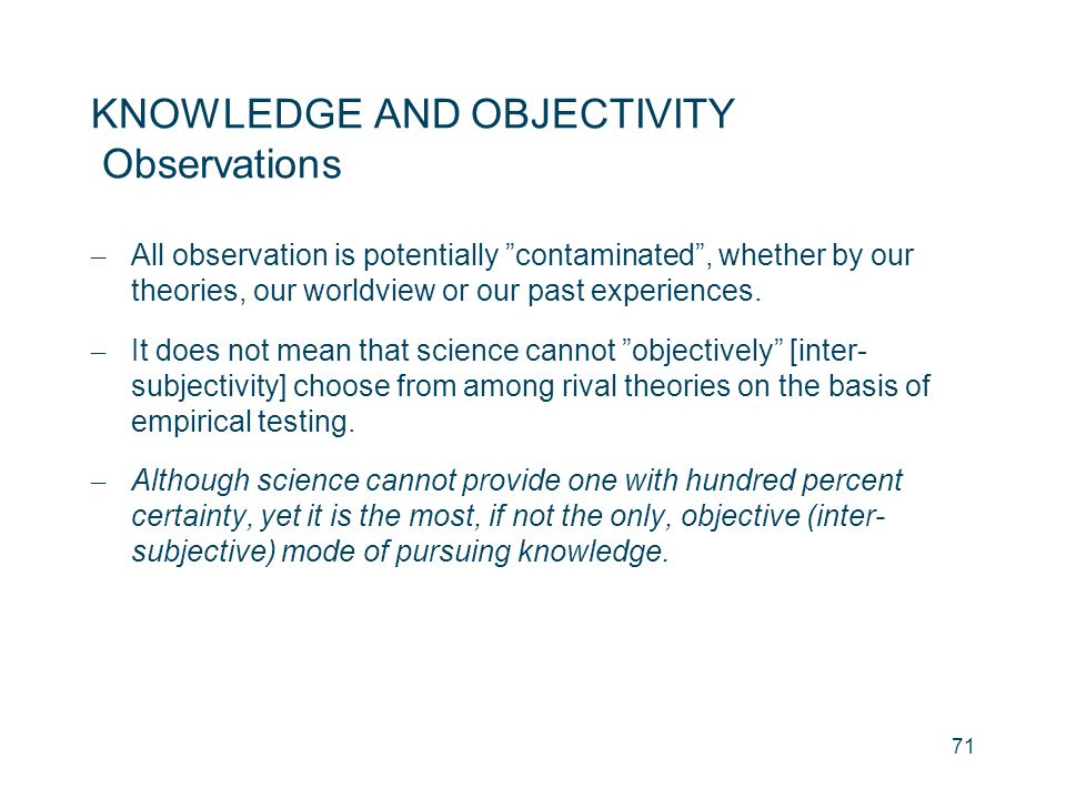 KNOWLEDGE AND OBJECTIVITY Observations