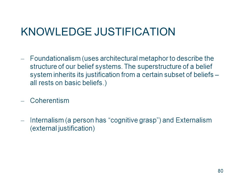 KNOWLEDGE JUSTIFICATION