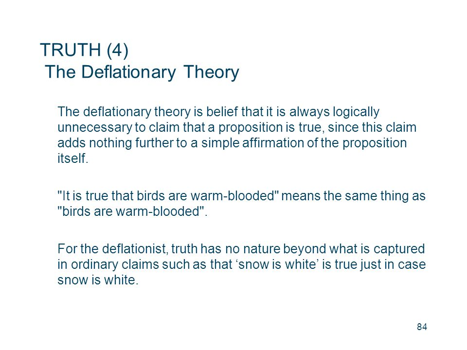 TRUTH (4) The Deflationary Theory