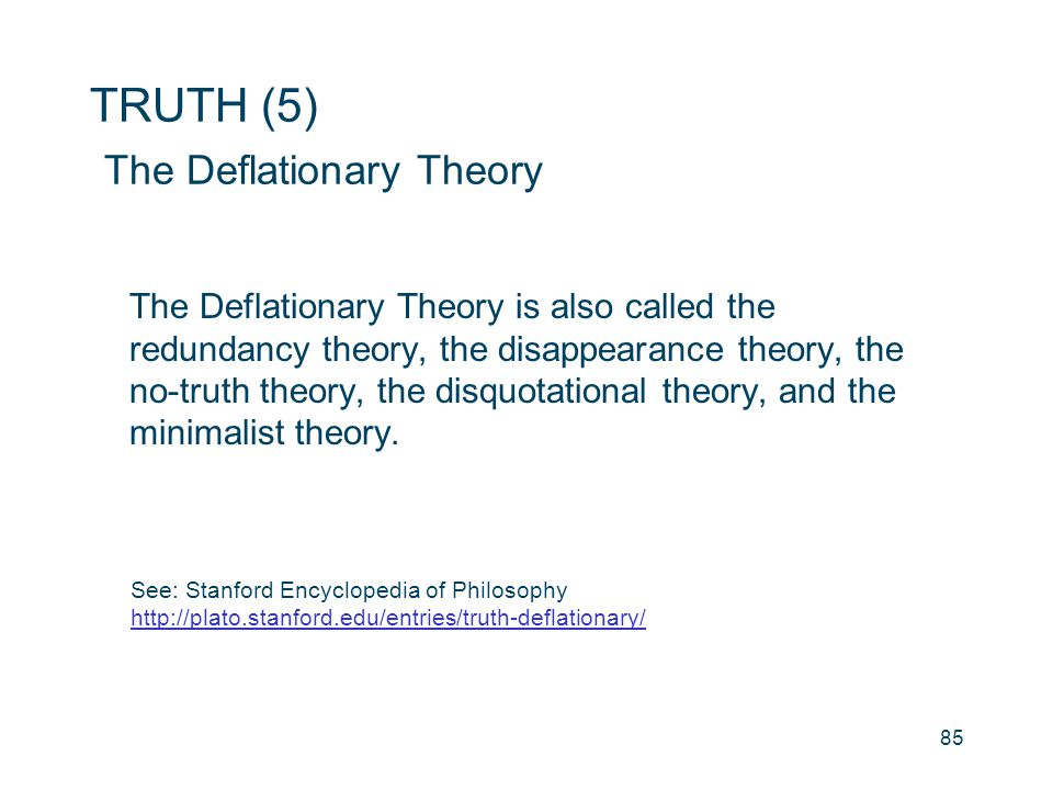 TRUTH (5) The Deflationary Theory